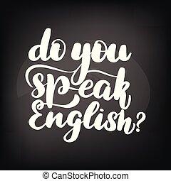 du, tal, english?