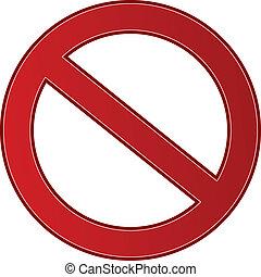 forbuddet, tegn