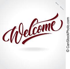 hånd, (vector), tekstning, 'welcome'