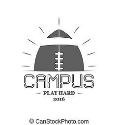 insignie, farve, logotype, konstruktion, monochrome, logo, campus, vinhøst, isoleret, style., baggrund., retro, tryk, fodbold, web., mørke, etikette, t-shirt, grafik, emblem, amerikaner, vektor