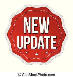nye, mærkaten, etikette, eller, aktualisere