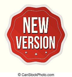 nye, mærkaten, version, eller, etikette