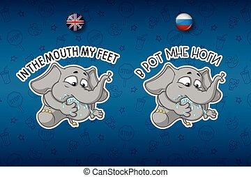 sæt, pote, stor, saying., languages., læg, vektor, engelsk, russisk, min, elephant., mouth., stickers, cartoon
