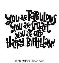 typography., irreverent, fødselsdag, komisk, birthday., stylized, morsom, slogan